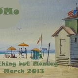 DJMo - Anything but Monday March 2013