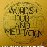 Words Dub And Meditation
