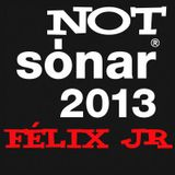 ¡¡¡NOT OFFICIAL SONAR BARCELONA 2013!!!! Félix JR Deep House 240