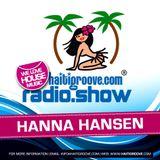 Hanna Hansen DJ Set  03-2017 (Haiti Groove Radioshow)