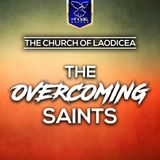 Church Of Laodicea - The Overcoming Saints