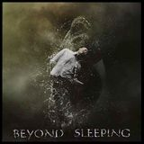 - Beyond Sleeping -