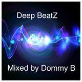 Deep Beatz   House music mixed by Dommy B
