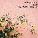 #78 Casa Musica by Sasha Casper