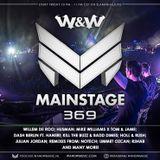 W&W - Mainstage Podcast 369.
