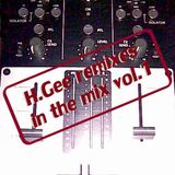H.Gee - Remixes In The Mix Vol. 1