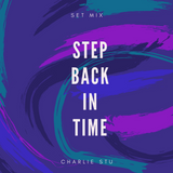 Step Back In Time Set Mix