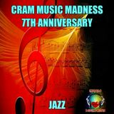 CRAM MUSIC MADNESS - 7TH ANNIVERSARY JAZZ COLLABORATION