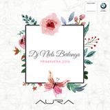 Mix Primavera Aura 2016 Dj Niels Berlanga