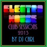 Electro House Club Sessions (Jan 2013)
