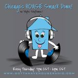 Myke ShyTowne - Chicago House Smack Down (Show #3) www.gottahavehouseradio.com