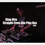 King Otto  - Straight From The Play Box