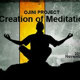 Creation of Meditation By OjiniProject