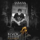 DJ Saraiva - Ao Vivo na festa Blvck Nvtion - RJ