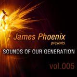 James Phoenix pres. Sounds Of Our Generation vol. 005