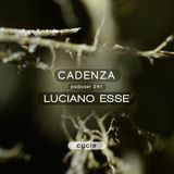 Cadenza Podcast | 241 - Luciano Esse (Cycle)