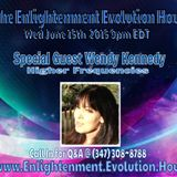 The Enlightenment Evolution Hour w/Guest Wendy Kennedy 7/15/15