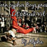 Lets Break Vol. 1