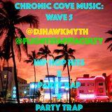 Chronic Cove Music: Wave 5 (RapHits,HipHopHits,PartyRap,PartyTrap)