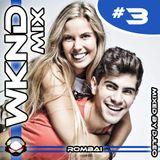 Weekend Mix #3 - Rombai