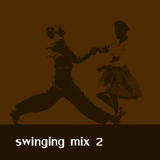 Swinging mix 2