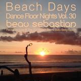 16.01.02 Beach Days, Dance Floor Nights Vol.30 - Beau Sebastian Live @ Batu Belig Beach, Bali