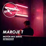 MTRMX039 - MAROJE T - MOTOR MIX SERIES