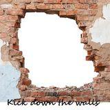Kick down the walls
