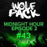 Wolfpack Midnight Hour Episode 2 #43