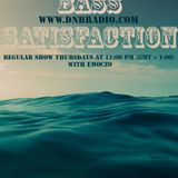 BASS SATISFACTION / EMOCZO IN DA MIX - 30/01/14 DNBradio.com