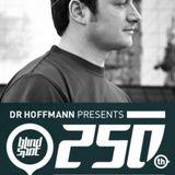 Dr Hoffmann - Live From Benidorm - Blind Spot 250