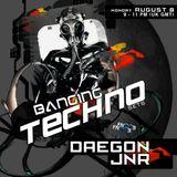 Banging Techno sets :: 010 >> Daegon // JNR