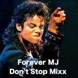 Forever MJ Don'T Stop Mixx