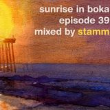 Sunrise in Boka EP. 39 Mixed by Stamm