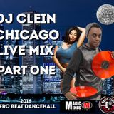 DJ CLEIN CHICAGO LIVE MIX PART ONE