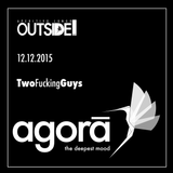TwoFuckingGuys @ OUTSIDE - 12.12.15