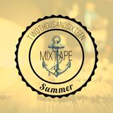 Summer 2016 Mixtape