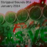 Stripped Sounds 004_ January 2014