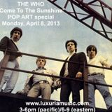 Come To The Sunshine #86 - The Who