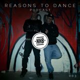 Reasons To Dance with NHB - Episode 003