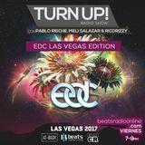 EDMCR - Turn Up! 022 (EDC Las Vegas Edition) - 2-Jun-2017