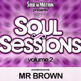 Mr. Brown Soul Sessions Volume 2