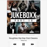 @DJ_Jukess - Jukeboxx Part 18: Noughties Hip-Hop Club Classics