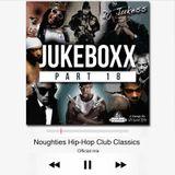 @DJ_Jukess - Jukeboxx Part 18: Noughties Hip-Hop Club Classics