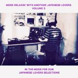 MORE RELAXIN' WITH ANOTHER JAPANESE LOVERS VOLUME 3