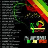 DJ SLY - ITS JUST REGGE