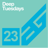 Deep Tuesdays episode 23