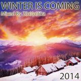 Z(o)(o)lika - Winter is Coming 2014