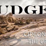 Gideon (1) – The Call