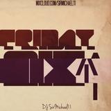 Friday MixUP (7-13-2018)